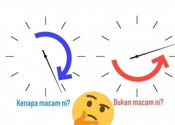 Kenapa Jam Pusing Arah Jam?